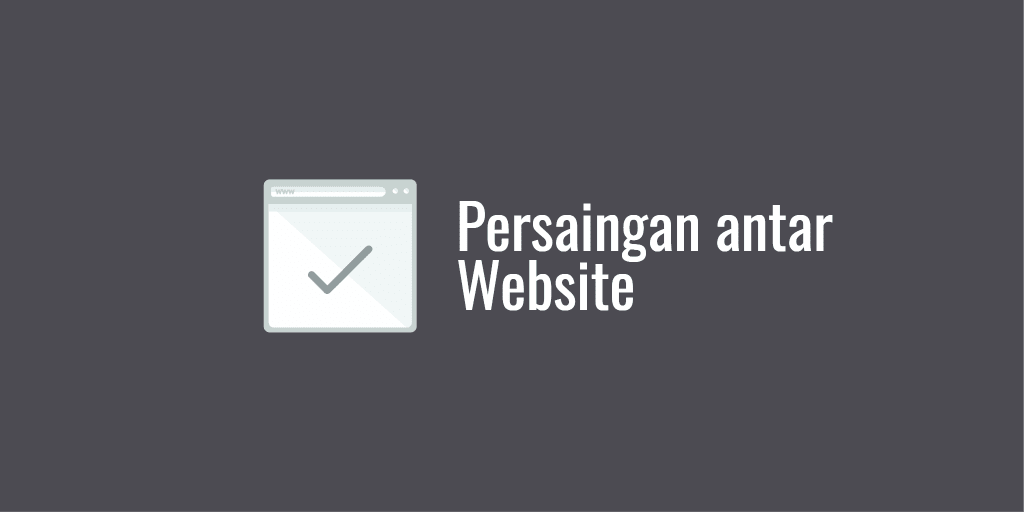 Persaingan antar Website